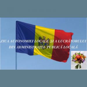 Ziua autonomiei locale și a lucrătorului din administrația publică locală